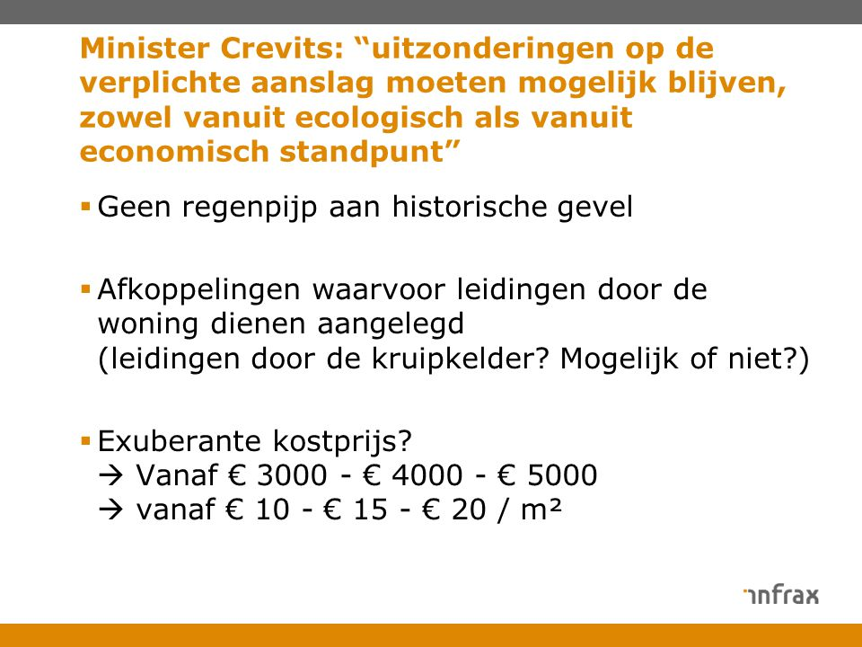 """Minister Crevits: """"uitzonderingen op de verplichte aanslag moeten mogelijk blijven, zowel vanuit ecologisch als vanuit economisch standpunt""""  Geen re"""