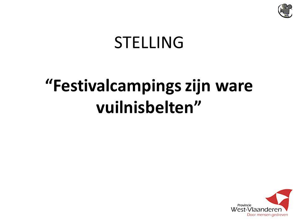 STELLING Festivalcampings zijn ware vuilnisbelten