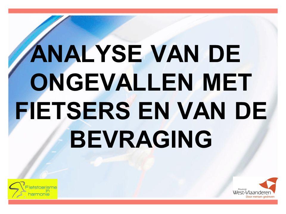 ANALYSE VAN DE ONGEVALLEN MET FIETSERS EN VAN DE BEVRAGING