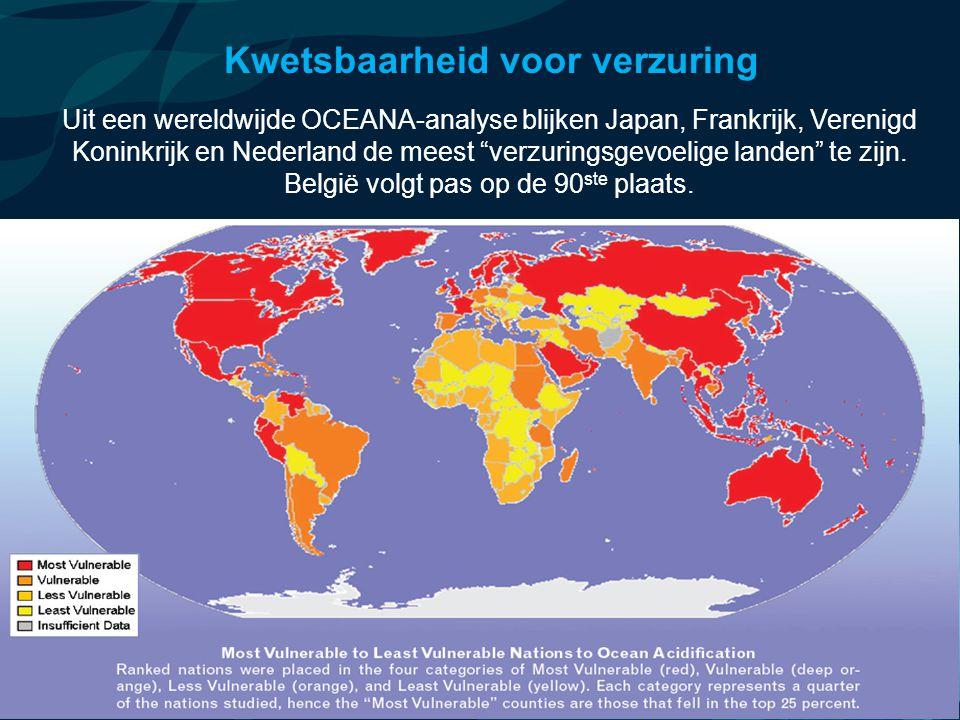 VormingPlus Oostende 29 april 08 Kwetsbaarheid voor verzuring Uit een wereldwijde OCEANA-analyse blijken Japan, Frankrijk, Verenigd Koninkrijk en Nederland de meest verzuringsgevoelige landen te zijn.