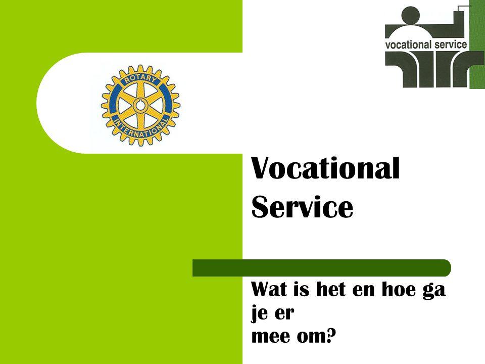 Wat is het en hoe ga je er mee om? Vocational Service