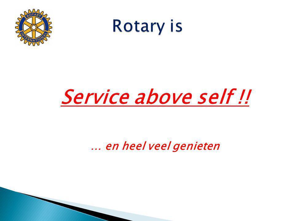 Service above self !! … en heel veel genieten
