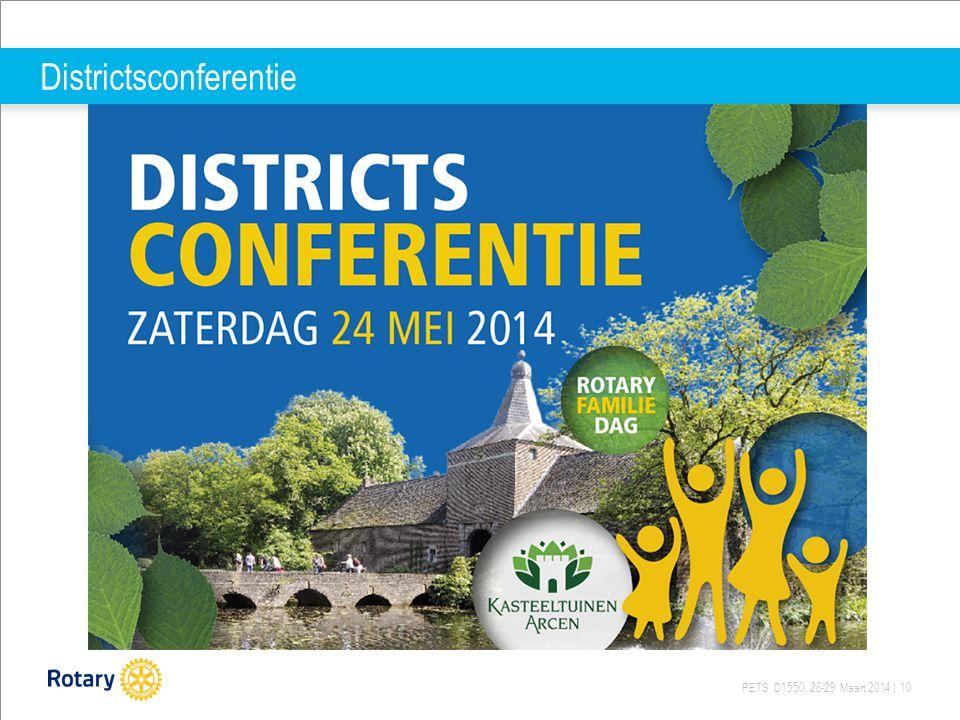 PETS D1550, 28-29 Maart 2014 | 10 Districtsconferentie