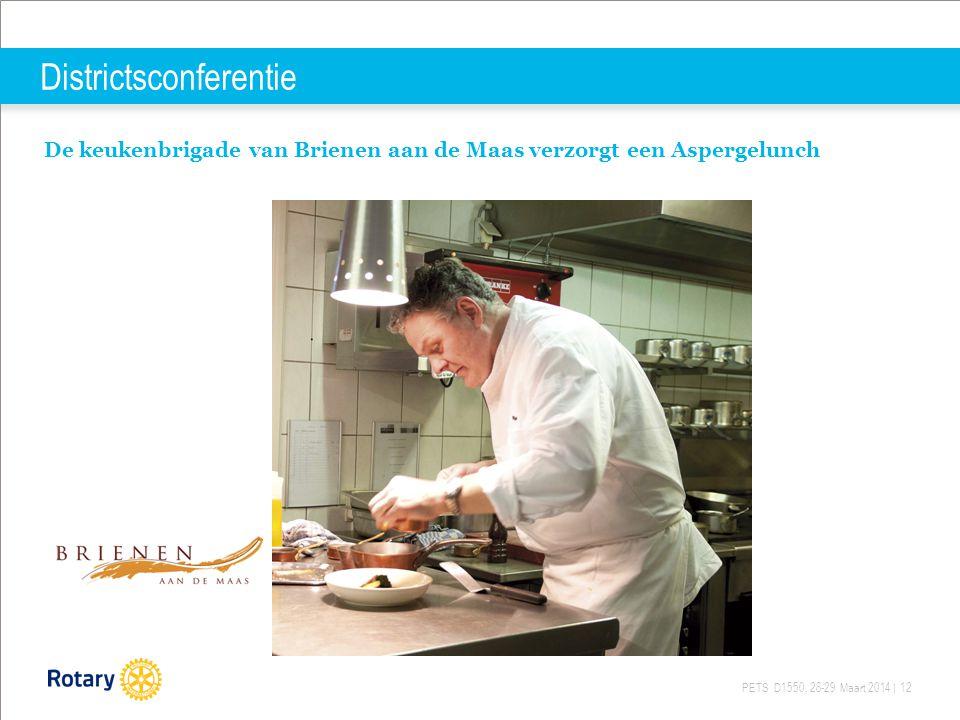 PETS D1550, 28-29 Maart 2014 | 12 Districtsconferentie De keukenbrigade van Brienen aan de Maas verzorgt een Aspergelunch
