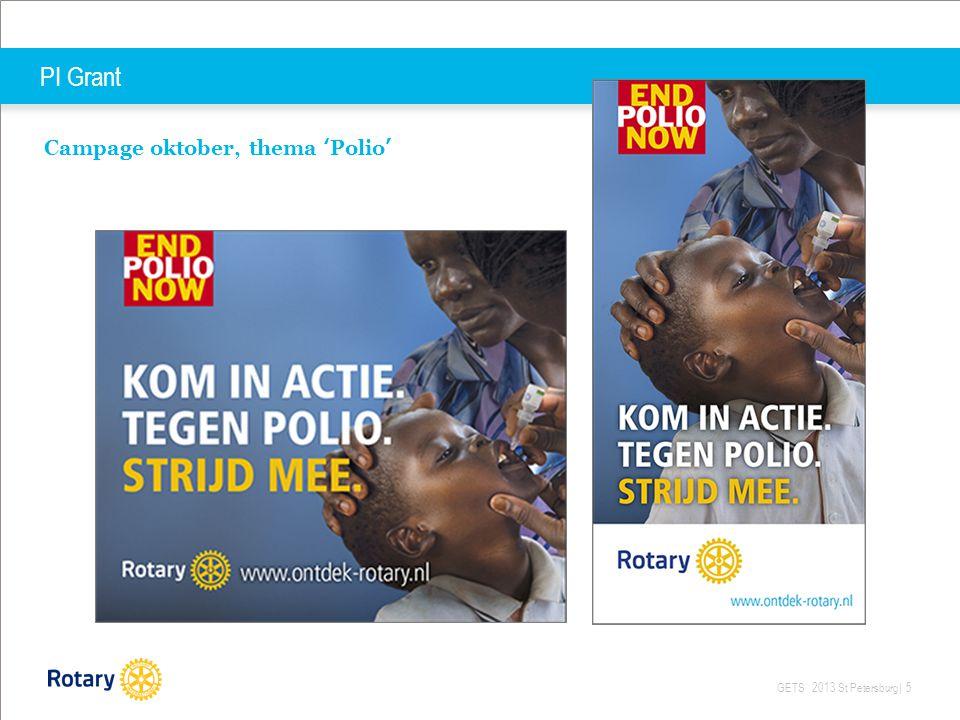GETS 2013 St Petersburg| 5 PI Grant Campage oktober, thema 'Polio'