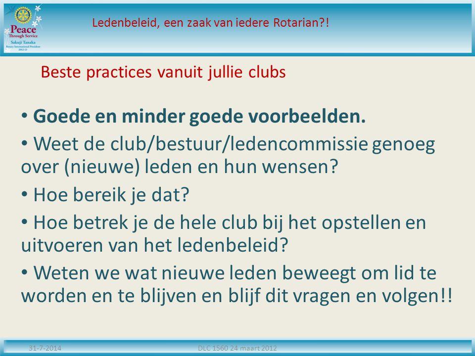 Beste practices vanuit jullie clubs Goede en minder goede voorbeelden.