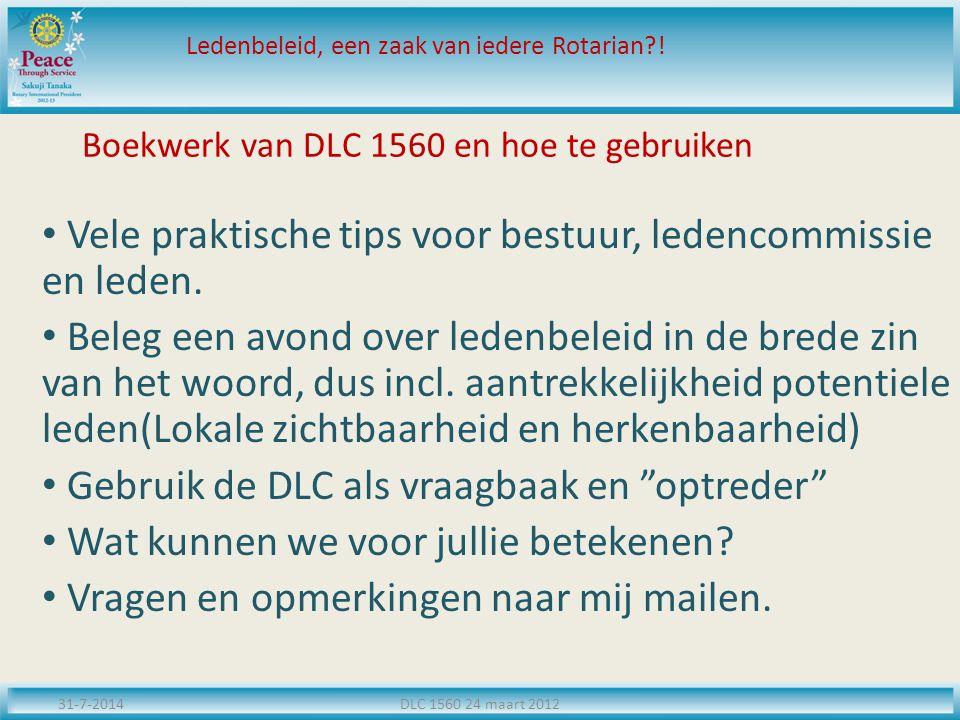 Boekwerk van DLC 1560 en hoe te gebruiken Vele praktische tips voor bestuur, ledencommissie en leden. Beleg een avond over ledenbeleid in de brede zin