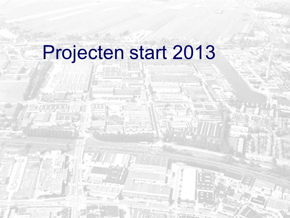 Projecten start 2013