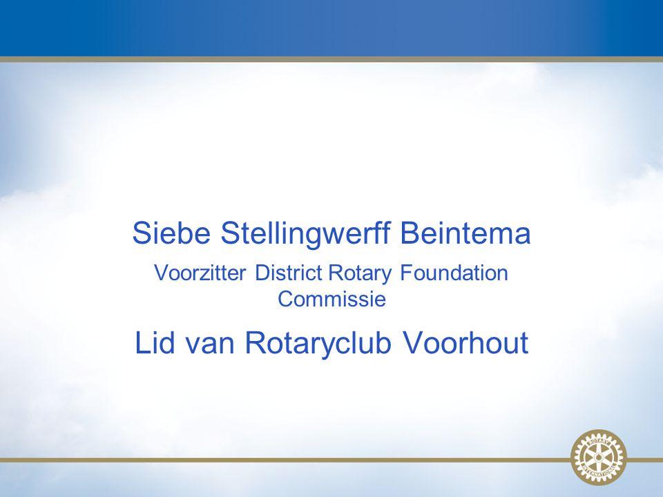 2 Siebe Stellingwerff Beintema Voorzitter District Rotary Foundation Commissie Lid van Rotaryclub Voorhout