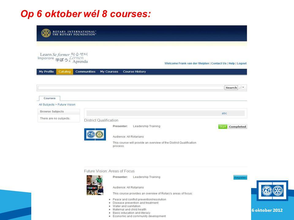 Op 6 oktober wél 8 courses: