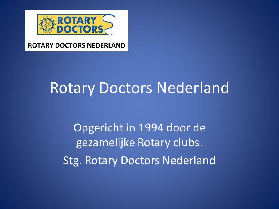 Rotary Doctors Nederland Opgericht in 1994 door de gezamelijke Rotary clubs.