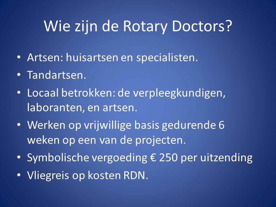 Wie zijn de Rotary Doctors. Artsen: huisartsen en specialisten.