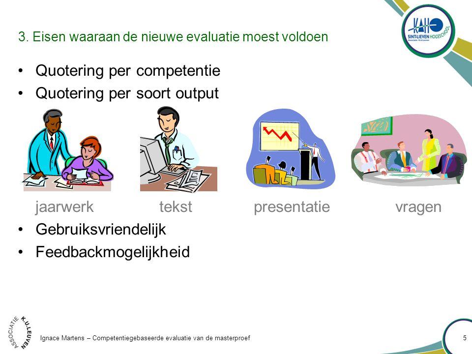 Ignace Martens – Competentiegebaseerde evaluatie van de masterproef 5 3.