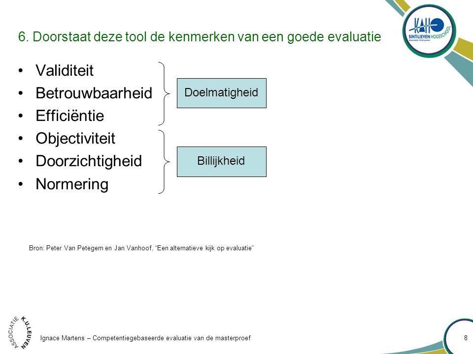 Ignace Martens – Competentiegebaseerde evaluatie van de masterproef 8 6.