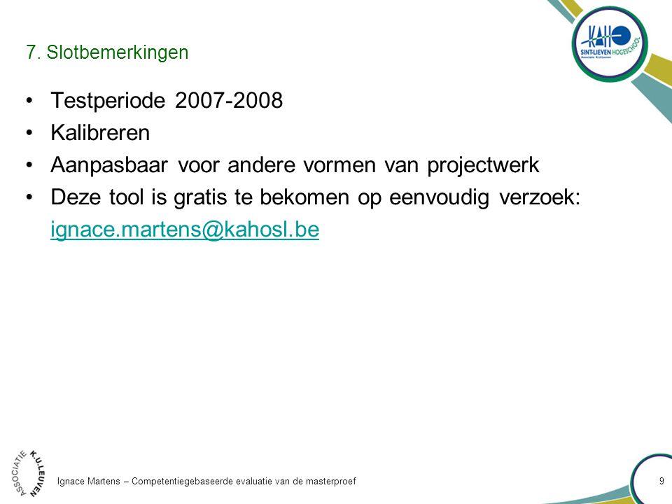 Ignace Martens – Competentiegebaseerde evaluatie van de masterproef 9 7.