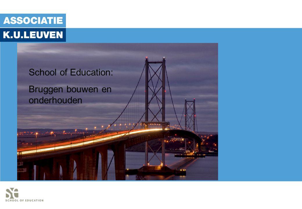 School of Education: Bruggen bouwen en onderhouden