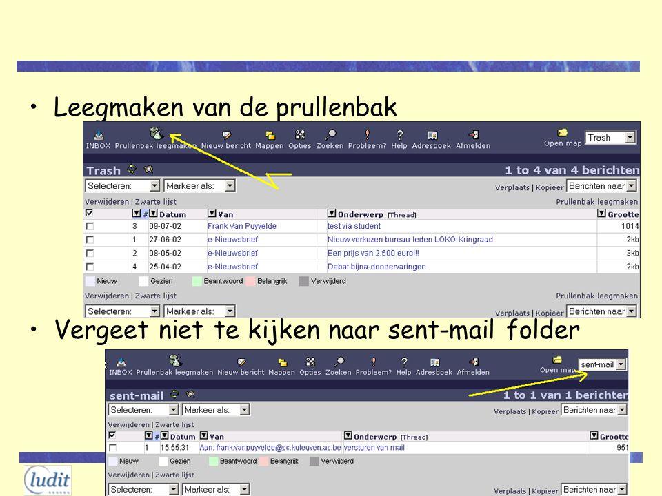 2002 Leegmaken van de prullenbak Vergeet niet te kijken naar sent-mail folder