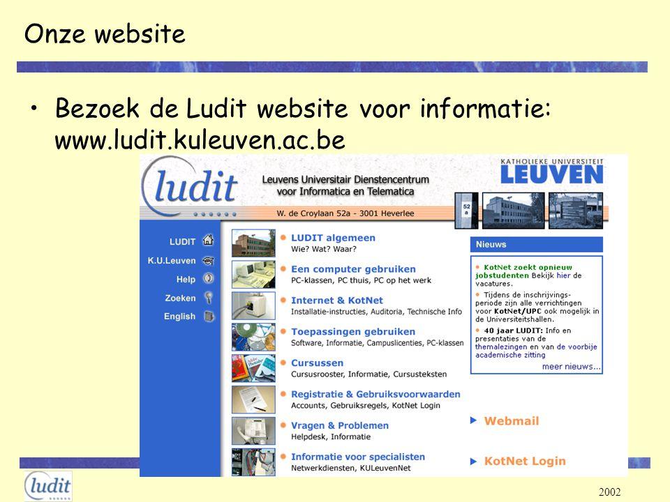 2002 Onze website Bezoek de Ludit website voor informatie: www.ludit.kuleuven.ac.be