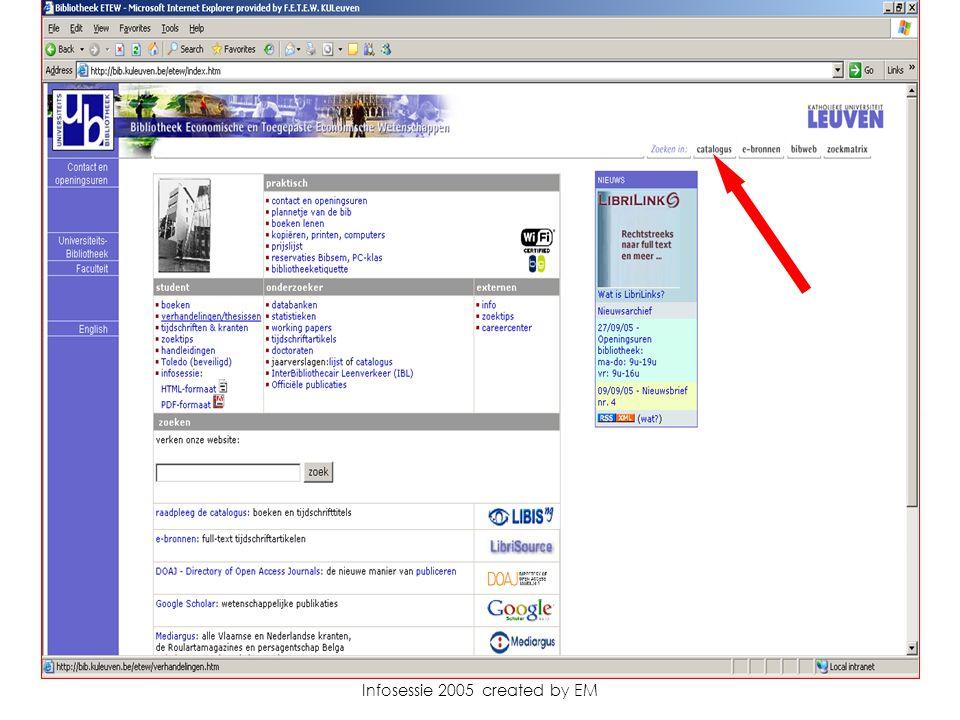 Infosessie 2005 created by EM Deel 2 De virtuele bibliotheek