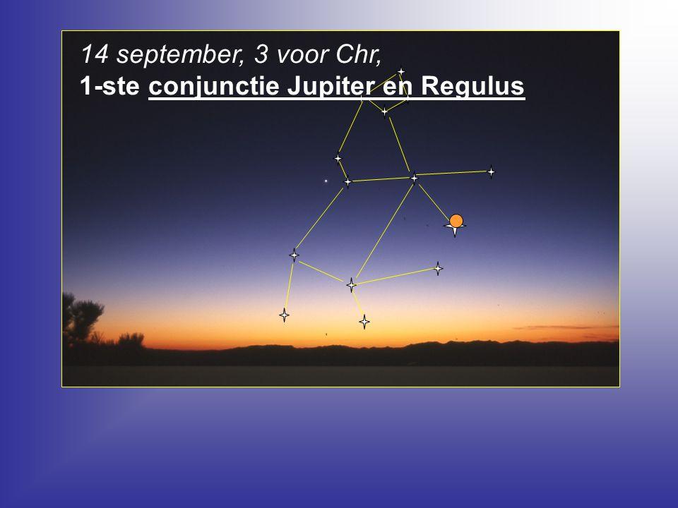 14 september, 3 voor Chr, 1-ste conjunctie Jupiter en Regulus