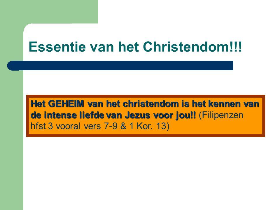 Essentie van het Christendom!!.