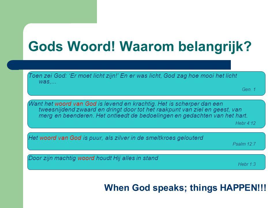 Gods Woord. Waarom belangrijk.