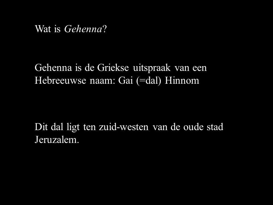 Wat is Gehenna.