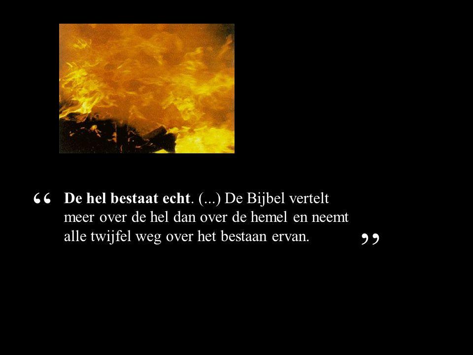 De hel bestaat echt.