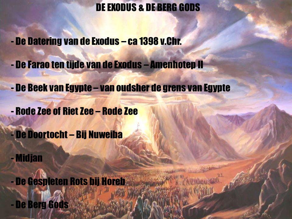 32 - De Datering van de Exodus – ca 1398 v.Chr. - De Farao ten tijde van de Exodus – Amenhotep II - De Beek van Egypte – van oudsher de grens van Egyp