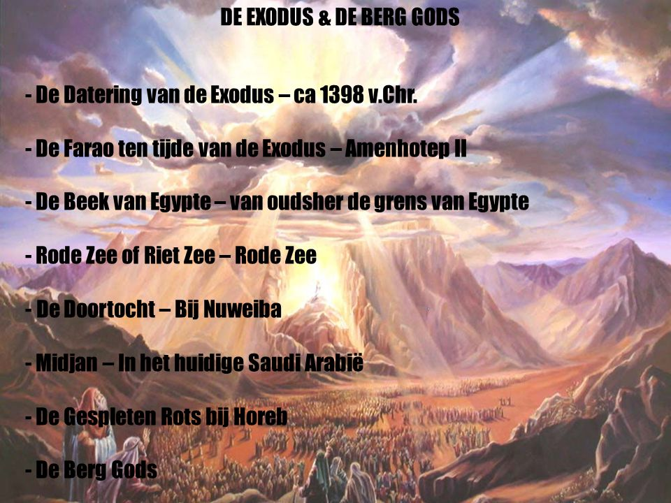 36 - De Datering van de Exodus – ca 1398 v.Chr. - De Farao ten tijde van de Exodus – Amenhotep II - De Beek van Egypte – van oudsher de grens van Egyp