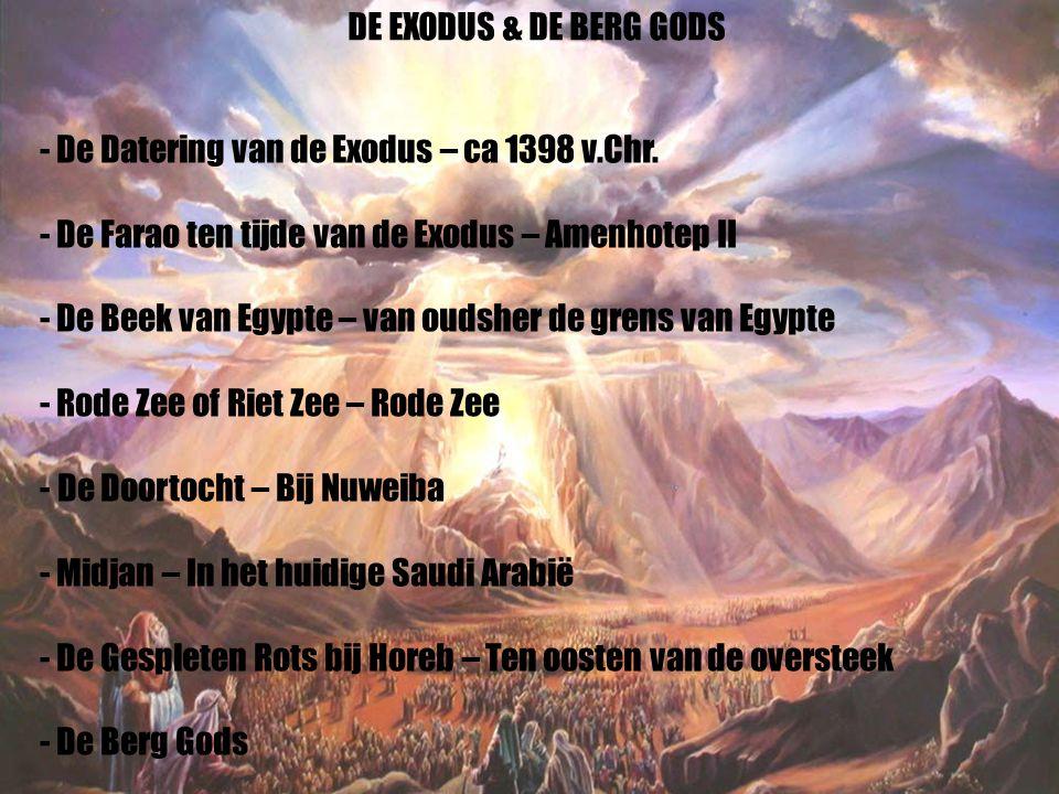 40 - De Datering van de Exodus – ca 1398 v.Chr. - De Farao ten tijde van de Exodus – Amenhotep II - De Beek van Egypte – van oudsher de grens van Egyp