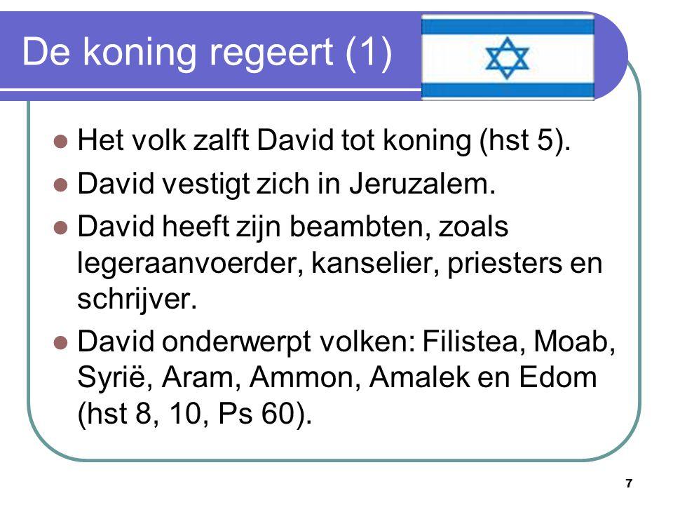 8 De koning regeert (2) De ark naar Jeruzalem (hst 6).