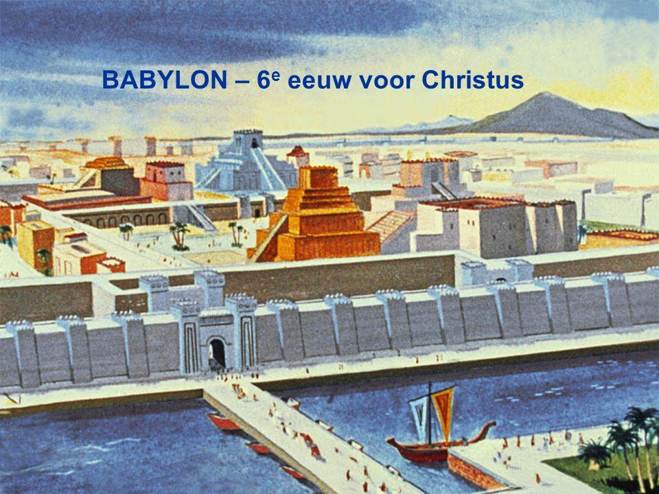 BABYLON – 6 e eeuw voor Christus