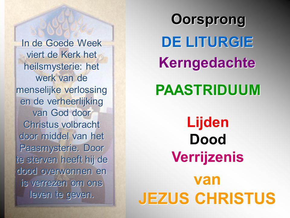 In de Goede Week viert de Kerk het heilsmysterie: het werk van de menselijke verlossing en de verheerlijking van God door Christus volbracht door middel van het Paasmysterie.