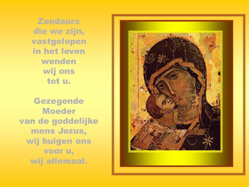 Schone, reine begenadigde Maagd; zondeloze, ongerepte bovenal heilige Moeder van zo'n voorname Zoon, Heer van allen en alles. Gebed tot de Moeder Gods