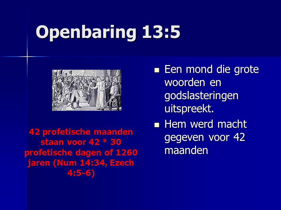 Openbaring 13:5 Een mond die grote woorden en godslasteringen uitspreekt. Een mond die grote woorden en godslasteringen uitspreekt. Hem werd macht geg