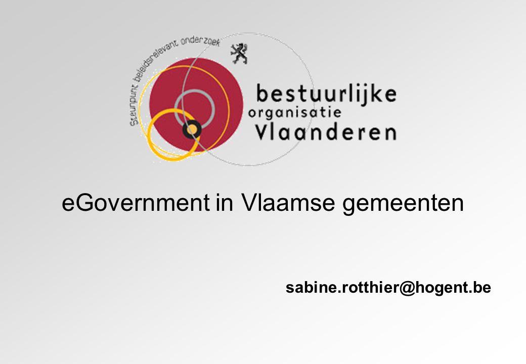eGovernment in Vlaamse gemeenten sabine.rotthier@hogent.be