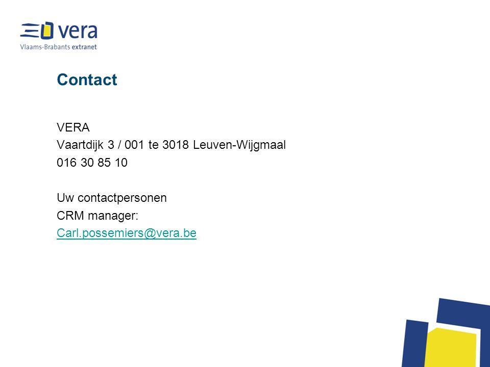 Contact VERA Vaartdijk 3 / 001 te 3018 Leuven-Wijgmaal 016 30 85 10 Uw contactpersonen CRM manager: Carl.possemiers@vera.be