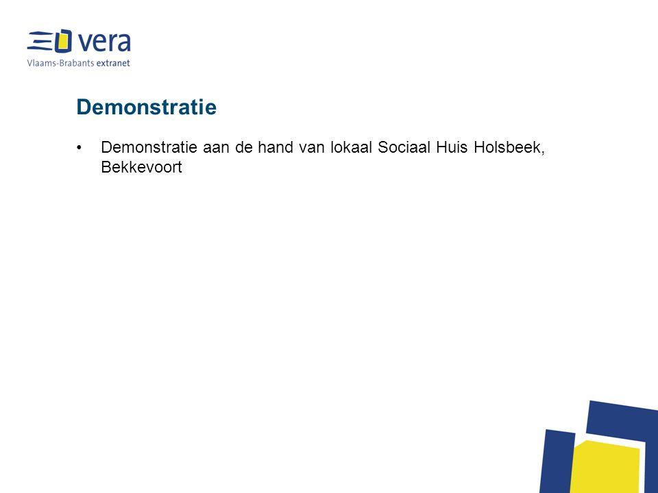 Demonstratie Demonstratie aan de hand van lokaal Sociaal Huis Holsbeek, Bekkevoort