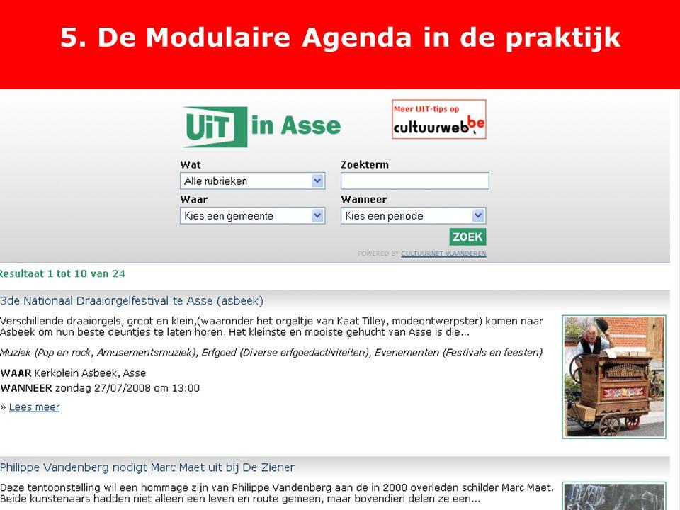 5. De Modulaire Agenda in de praktijk http://widgets.cultuurnet.be