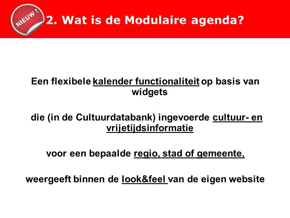 2. Wat is de Modulaire agenda.