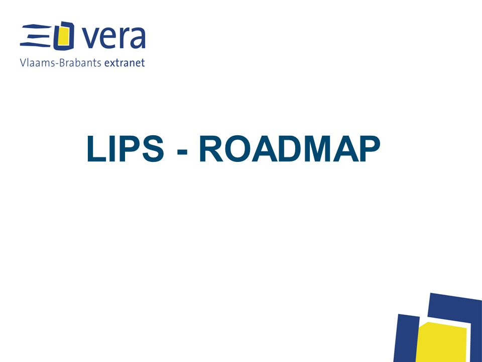 LIPS - ROADMAP