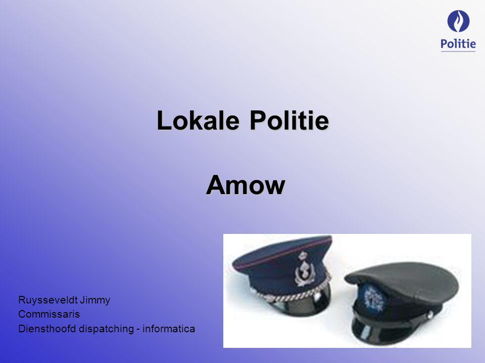 Lokale Politie Amow Ruysseveldt Jimmy Commissaris Diensthoofd dispatching - informatica