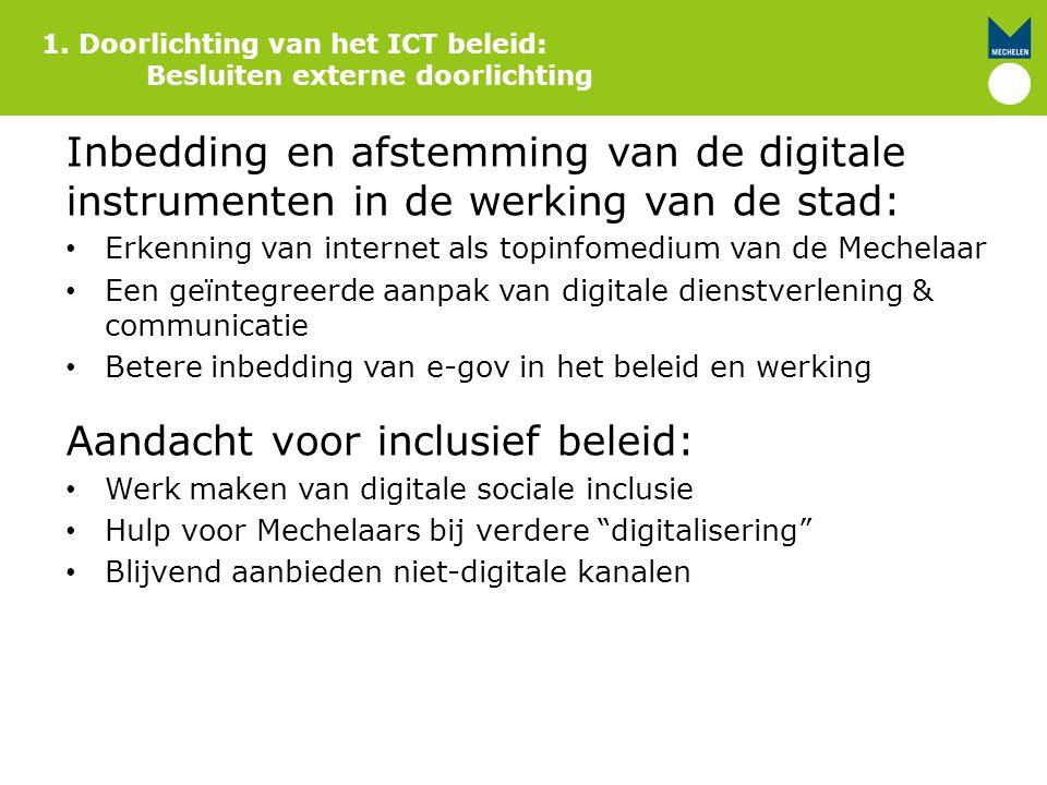 Inbedding en afstemming van de digitale instrumenten in de werking van de stad: Erkenning van internet als topinfomedium van de Mechelaar Een geïntegr