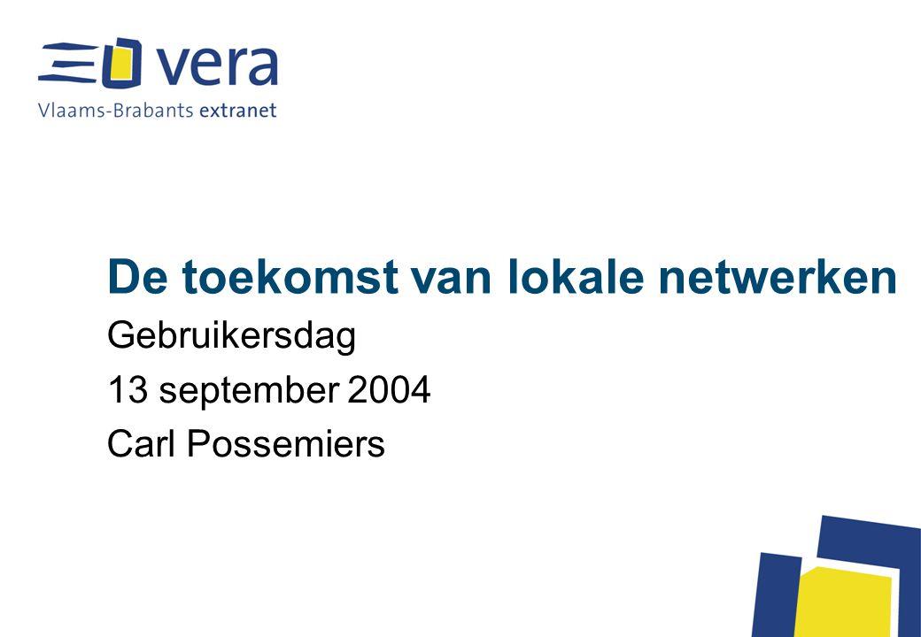 Van STER-netwerk naar VPN 2000 - 2001 : besturen bellen rechtstreeks in op een VERA router met een ISDN-connectie ; elk bestuur krijgt één aansluiting –Dit werd door intensiever gebruik te duur –Groeiende behoefte aan permanente verbindingen –Groeiende behoefte aan grotere bandbreedte 2001 - 2002 : VERA kiest voor een VPN-structuur –VPN = virtueel privé netwerk –VERA-VPN is een netwerk dat afgebakend wordt op een bestaand netwerk (i.c.