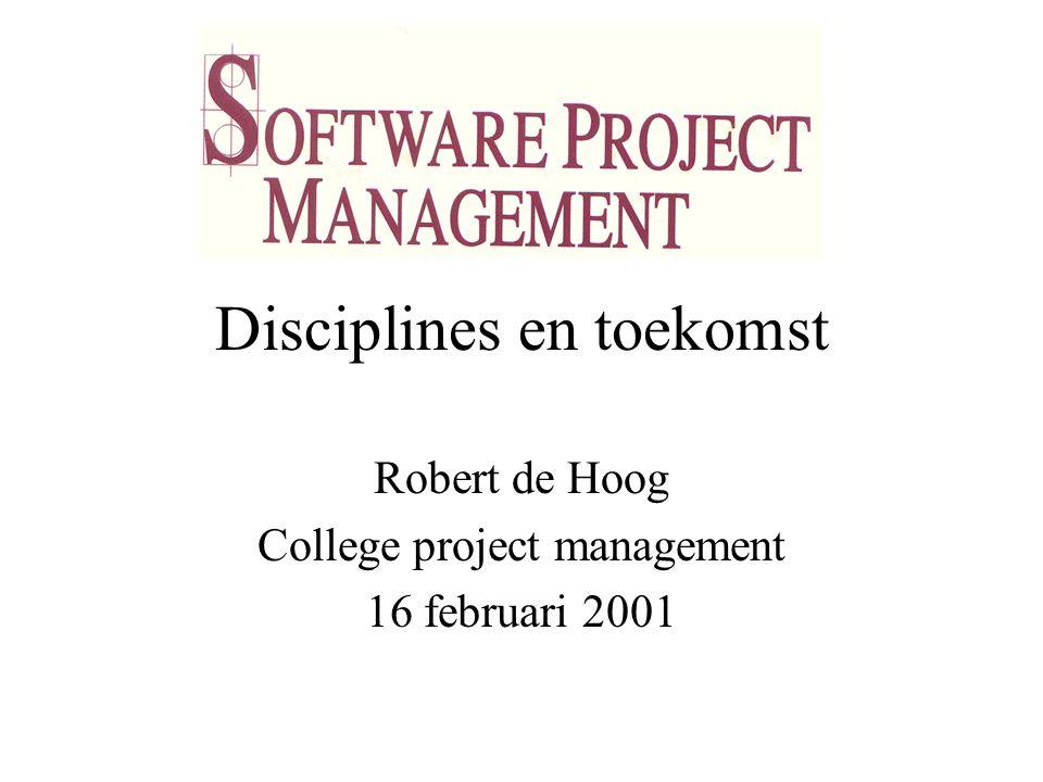 College project management 16 februari 2001 2 Onderwerpen 1.Disciplines a)Planning b)Personeel c)Omgeving d)Controle e)Context 2.Toekomst 3.Wat moet je weten?