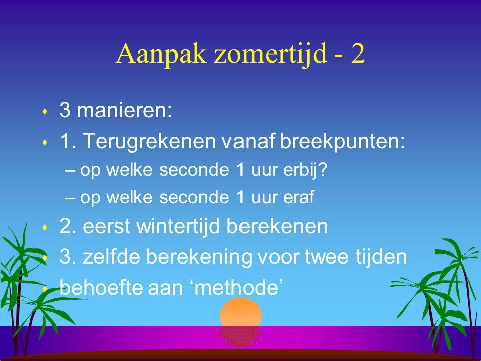 Aanpak zomertijd - 2 s 3 manieren: s 1.