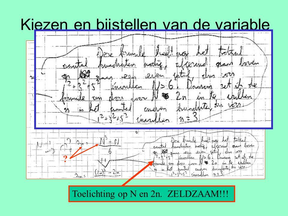 Kiezen en bijstellen van de variable Toelichting op N en 2n. ZELDZAAM!!! ?