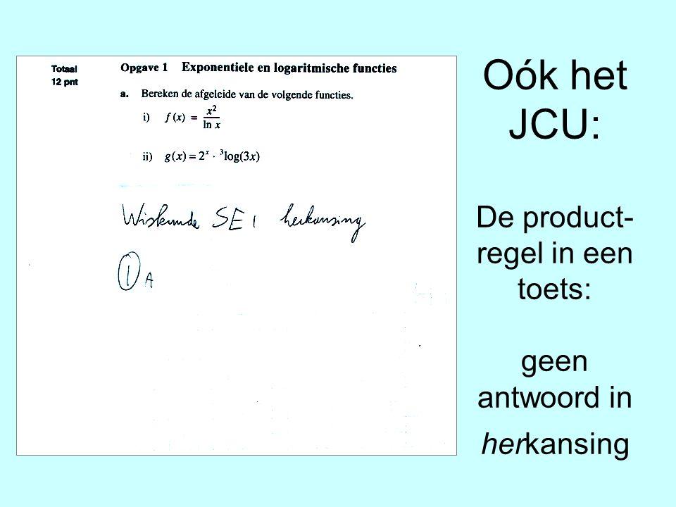 Oók het JCU: De product- regel in een toets: geen antwoord in herkansing