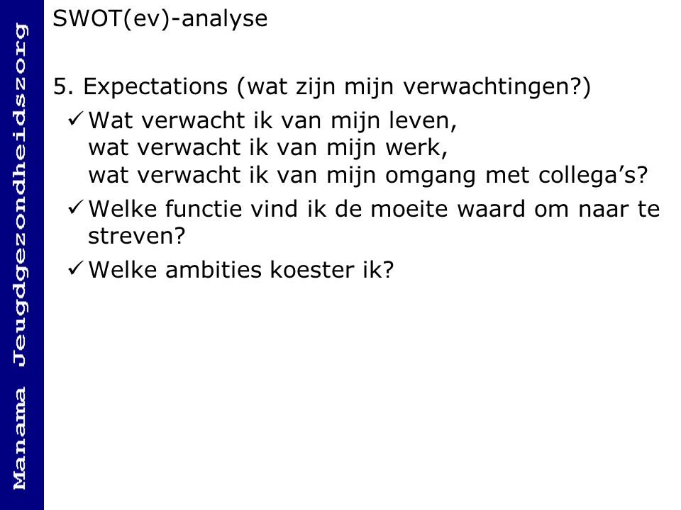 SWOT(ev)-analyse 5.